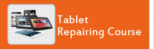 Tablet Repairing Course